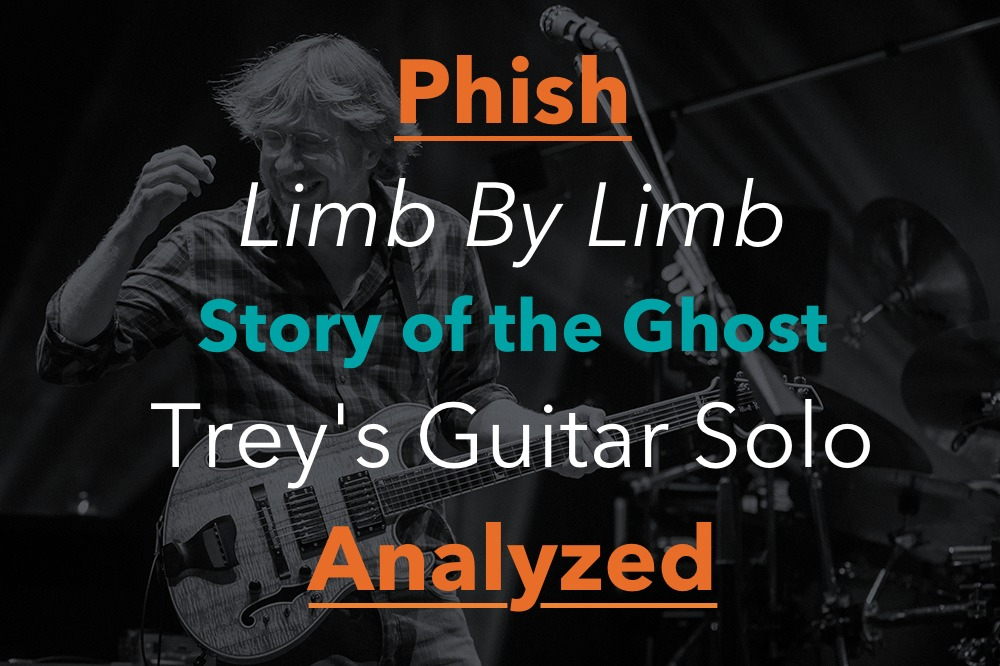 Trey Anastasio Guitar Lesson Limb By Limb Studio Solo Analyzed